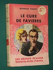 Le curé de Favières Georges OHNET les batailles de la vie