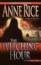 The Witching Hour (Lives of the Mayfair Witches), Anne Rice, 0345384466, Book, A