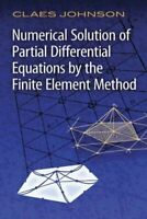 Numerical Solutions of Partial Differential Equations by the Finite Element M...