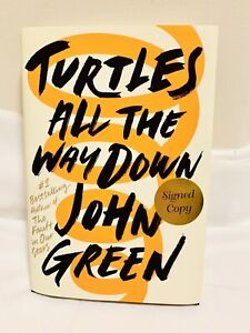 Turtles All the Way Down by John Green (2017, Hardcover) (First Edition) SIGNED