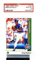 1989 Upper Deck HOF Cubs Braves Star GREG MADDUX Baseball Card PSA 10 GEM MINT