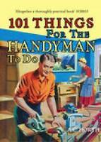 101 Things for the Handyman to Do (101 Things to Do) (101 Things to Do), Arthur