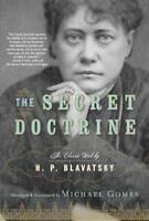 THE SECRET DOCTRINE - BLAVATSKY, HELENA PETROVNA/ GOMES, MICHAEL (EDT) - NEW PAP