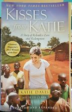 Kisses from Katie: A Story of Relentless Love and Redemption Mission Work