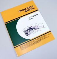 OPERATORS SERVICE MANUAL FOR JOHN DEERE 24T BALER TWINE TIE OWNER ADJUSTMENTS
