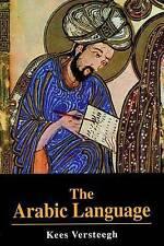 The Arabic Language (Islamic Surveys), Versteegh, Kees, New Book