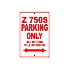 KAWASAKI Z 750S Parking Only Towed Motorcycle Bike Chopper Aluminum Sign