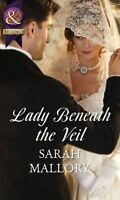 Lady Beneath the Veil (Historical) by Sarah,Mallory