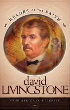 David Livingstone (Heroes of the Faith)