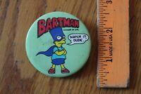 BARTMAN Pinback button Avenger of Evil Watch it Dude Simpsons Bart Vintage Green
