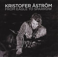 KRISTOFER ASTRÖM - FROM EAGLE TO SPARROW  CD NEU