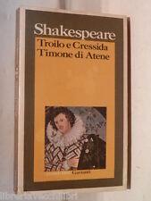 TROILO E CRESSIDA TIMONE DI ATENE William Shakespeare Garzanti i grandi 1977 di