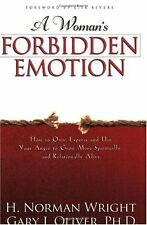 A Womans Forbidden Emotion: How to Own, Express a