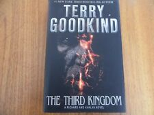 Terry Goodkind The Third Kingdom Hardback 1st Edition
