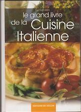 Le grand Livre Cuisine Italienne, Recettes Antipasti, Salades, Poissons, Rossini