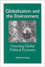 Globalization and the Environment: Greening Global Political Economy (-ExLibrary