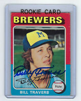 1975 BREWERS Bill Travers signed ROOKIE card Topps #488 AUTO Autograph Milwaukee