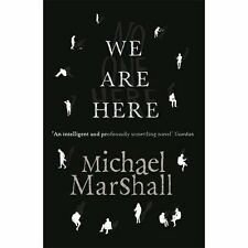 We Are Here, Michael Marshall, New condition, Book