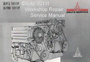 DEUTZ 1011F Engine Manual  Tractor  Truck  Shop Repair Service Manual   *PDF CD*