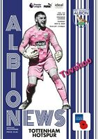 West Brom Bromwich Albion v Tottenham Hotspur Spurs PROGRAMME 8/11/20! POST NOW!