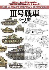 New Military Detail Illustration PANZERKAMPFWAGEN lll Ausf E-J Book From JAPAN