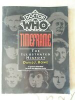 Doctor Who Book Timeframe The Illustrated History by David J Howe