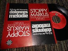 "STOPPY MARKUS Dolannes Melodie/Tornero 7"" 1975 SPAIN"