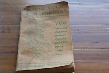 KNOW YOUR CALIFORNIA 1940        GUIDE BOOK