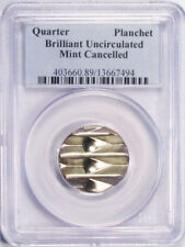 QUARTER 25c BLANK MINT CANCELED ERROR COIN IN A PCGS HOLDER