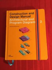 Architectural and Program Diagrams 2 (Construction and Design Manual)