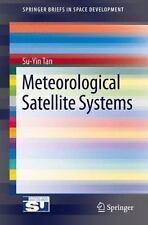 Meteorological Satellite Systems (Paperback or Softback)