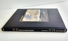 The Luxury Yachts by Time-Life Books Editors (1981, Hardcover)