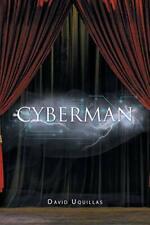 Cyberman.by Uquillas, David  New 9781796040234 Fast Free Shipping.#