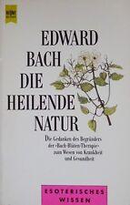 Die heilende Natur von Edward Bach