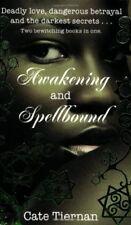 Awakening and Spellbound (Wicca),Cate Tiernan