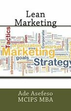 Lean: Lean Marketing by Ade Asefeso MCIPS MBA (2014, Paperback)