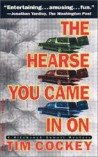 The Hearse You Came in On (Hitchcock Sewell Mysteries) Cockey, Tim Mass Market