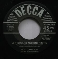 Pop 45 Guy Lombardo - A Thousand And One Nights / How Long Has It Been On Decca