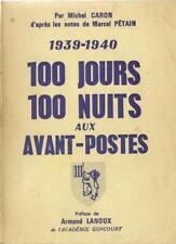100 JOURS 100 NUITS AUX AVANT-POSTES - GUERRE 1939-1945 -  MICHEL CARON - NORD