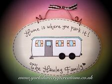 STATIC CARAVAN Home is Where You Park It Plaque Sign Personalised with Any Name