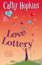 Love Lottery (Truth, Dare, Kiss, Promise) By Cathy Hopkins