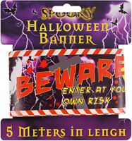 HALLOWEEN BEWARE BANNER PARTY DECORATION BANNERS 5 X 1 metes LONG BARGAIN NEW