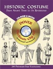 Historic Costume CD-ROM and Book: From Ancient Times to the Renaissance (Dover E