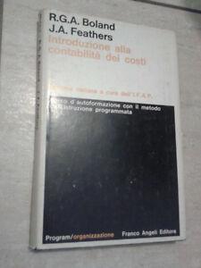 Boland/Feathers - INTRODUZIONE ALLA CONTABILITA' DEI COSTI - 1972 - F. Angeli