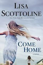 NEW - Come Home by Lisa Scottoline