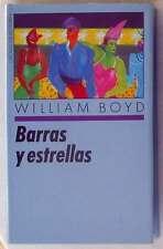 BARRAS Y ESTRELLAS - WILLIAM BOYD - CIRCULO DE LECTORES 1989 - VER DESCRIPCIÓN