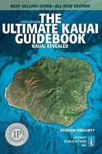 The Ultimate Kauai Guidebook: Kauai Revealed (Paperback or Softback)