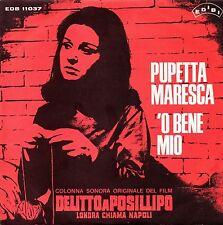 Pupetta Maresca-Colonna Sonora del Film Delitto A Posillipo 'O Bene Mio 45 giri
