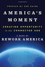 Americas Moment: Creating Opportunity in the Conn