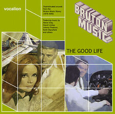 Steve Gray, David Lindup, Keith Mansfield - Bruton compilation: The Good Life